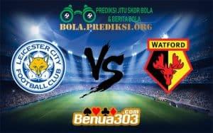 Prediksi LEICESTER CITY FC Vs WATFORD FC 1 Desember 2018