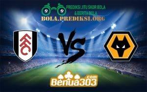 Prediksi Bola FULHAM FC Vs WOLVERHAMPTON WANDERERS FC 26 Desember 2018