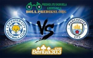 Prediksi Bola LEICESTER CITY Vs MANCHESTER CITY FC 26 Desember 2018