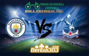 Prediksi Bola MANCHESTER CITY FC Vs CRYSTAL PALACE FC 22 Desember 2018