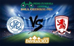Prediksi Bola QUEENS PARK RANGERS FC Vs MIDDLESBROUGH FC 15 Desember 2018