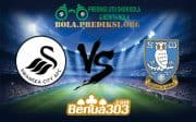 Prediksi Bola SWANSEA CITY AFC Vs SHEFFIELD WEDNESDAY FC 15 Desember 2018