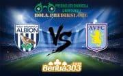 Prediksi Bola WEST BROMWICH ALBION FC Vs ASTON VILLA FC 8 Desember 2018