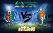 Prediksi Bola Getafe Vs Real Valladolid 10 Januari 2019