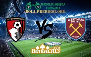 Prediksi Skor AFC Bournemouth Vs West Ham United FC 19 Januari 2019