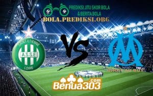 Prediksi Skor AS Saint-Étienne Vs Olympique de Marseille 17 Januari 2019