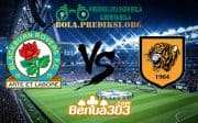 Prediksi Skor Blackburn Rovers FC Vs Hull City AFC 26 Januari 2019