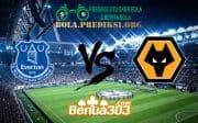 Prediksi Skor Everton FC Vs Wolverhampton Wanderer 2 Februari 2019
