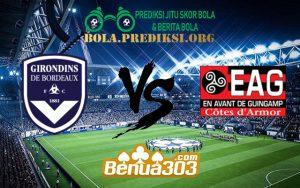 Prediksi Skor FC Girondins de Bordeaux Vs En Avant Guingamp 3 Februari 2019