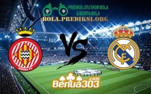 Prediksi Skor Girona Vs Real Madrid 1 Februari 2019