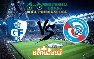 Prediksi Skor Grenoble Foot 38 Vs RC Strasbourg 17 Januari 2019