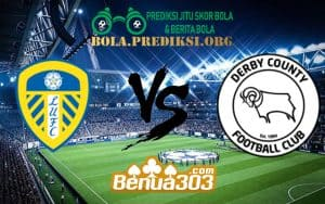 Prediksi Skor Leeds United AFC Vs Derby County FC 12 Januari 2019