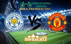 Prediksi Skor Leicester City FC Vs Manchester United FC 3 Februari 2019