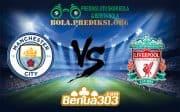 Prediksi Skor Manchester City FC Vs Liverpool FC 4 Januari 2019