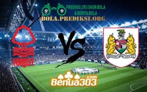 Prediksi Skor Nottingham Forest FC Vs Bristol City FC 19 Januari 2019