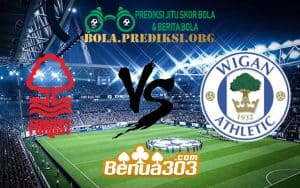 Prediksi Skor Nottingham Forest FC Vs Wigan Athletic FC 26 Januari 2019