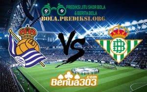 Prediksi Skor Real Sociedad Vs Real Betis 18 Januari 2019