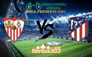 Prediksi Skor Sevilla Vs Atlético Madrid 6 Januari 2019