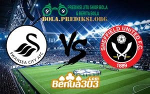Prediksi Skor Swansea City AFC Vs Sheffield United FC 20 Januari 2019