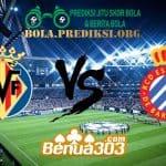 Prediksi Skor Villarreal Vs Espanyol 3 Februari 2019
