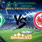 Prediksi Skor Werder Bremen Vs Eintracht Frankfurt 27 Januari 2019