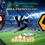 Prediksi Skor AFC Bournemouth Vs Wolverhampton Wanderers 23 Februari 2019