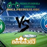 Prediksi Skor AS Saint-Étienne Vs Paris Saint-Germain FC 18 Februari 2019