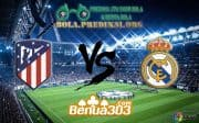 Prediksi Skor ATLÉTICO MADRID Vs REAL MADRID 9 februari 2019