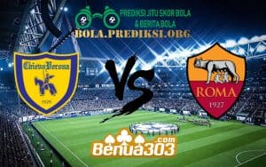 Prediksi Skor Chievo Vs Roma 9 Februari 2019