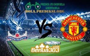 Prediksi Skor Crystal Palace FC Vs Manchester United FC 28 Februari 2019