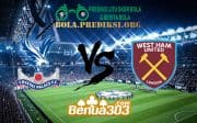 Prediksi Skor Crystal Palace FC Vs West Ham United FC 9 Februari 2019