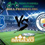 Prediksi Skor Everton Vs Manchester City 7 Februari 2019