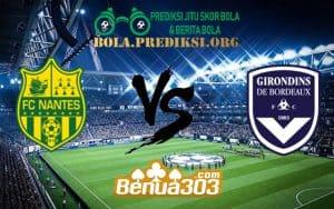 Prediksi Skor FC Nantes Vs FC Girondins de Bordeaux 24 Februari 2019