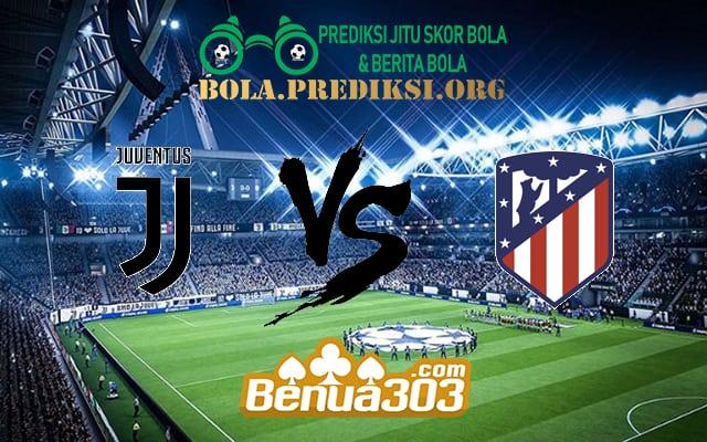 Prediksi Skor Juventus Vs Atletico Madrid 13 Maret 2019