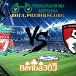 Prediksi Skor Liverpool FC Vs AFC Bournemouth 9 Februari 2019