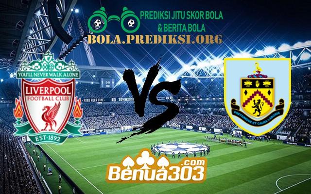 Prediksi Skor Liverpool FC Vs Burnley FC 10 Maret 2019