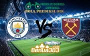 Prediksi Skor Manchester City FC Vs West Ham United FC 28 Februari 2019