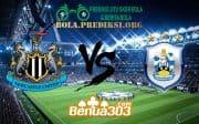Prediksi Skor Newcastle United FC Vs Huddersfield Town FC 23 Februari 2019