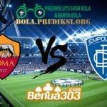 Prediksi Skor Roma Vs Empoli 12 Maret 2019