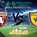 Prediksi Skor Torino Vs Chievo 3 Maret 2019