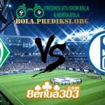 Prediksi Skor Werder Bremen Vs Schalke 04 9 Maret 2019