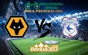 Prediksi Skor Wolverhampton Wanderers FC Vs Cardiff City FC 2 Maret 2019