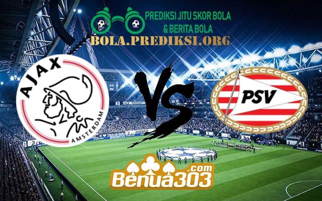 Prediksi Skor Ajax Vs PSV 31 Maret 2019
