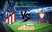 Prediksi Skor Atletico Madrid Vs Celta de Vigo 13 April 2019