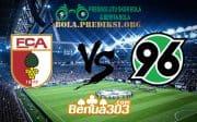 Prediksi Skor Augsburg Vs Hannover 96 16 Maret 2019