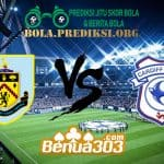 Prediksi Skor Burnley Vs Cardiff City 13 April 2019