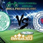 Prediksi Skor Celtic Vs Rangers 31 Maret 2019