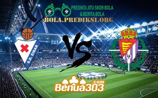 Prediksi Skor Eibar Vs Real Valladolid 17 Maret 2019