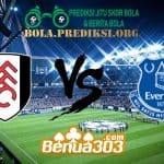 Prediksi Skor Fulham Vs Everton 13 April 2019