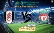 Prediksi Skor Fulham Vs Liverpool 17 maret 2019